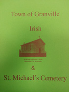 Irish of the Town of Granville (Milwaukee County, Wisconsin) and St. Michael's Cemetery